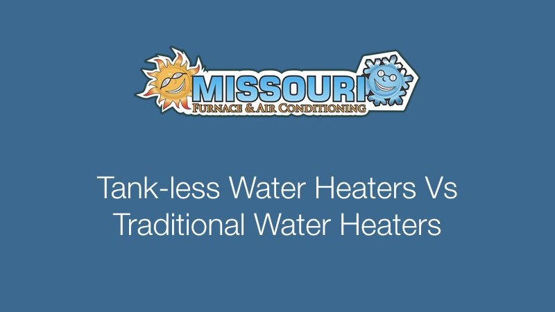Tank-less Water Heaters Vs Traditional Water Heaters