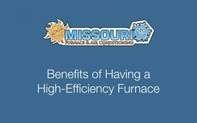 Benefits of Having High-Efficiency Furnace
