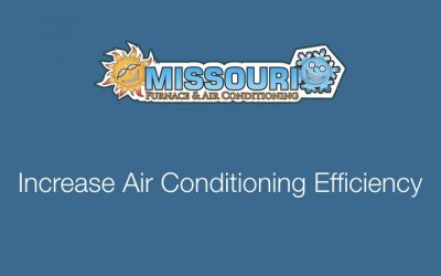 Increase Air Conditioning Efficiency