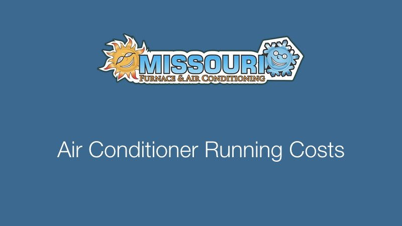 Air Conditioner Running Costs
