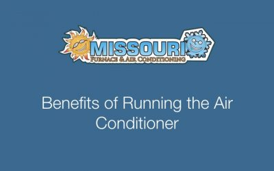 Benefits of Running the Air Conditioner